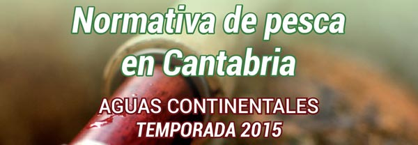 Normativa de pesca de Cantabria 2015